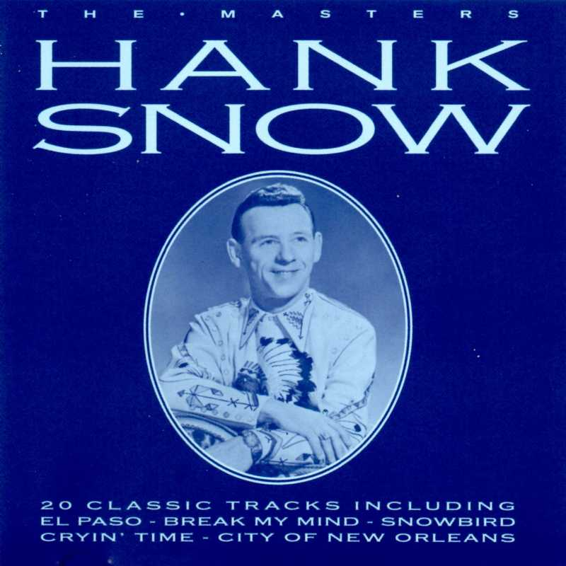 Hank Snow - The Masters(Country Music vinyl records and CDs for sale)