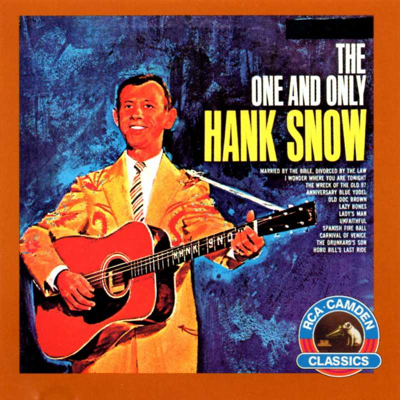 Hank Snow - The One And Only Hank Snow(Country Music vinyl records and CDs for sale)