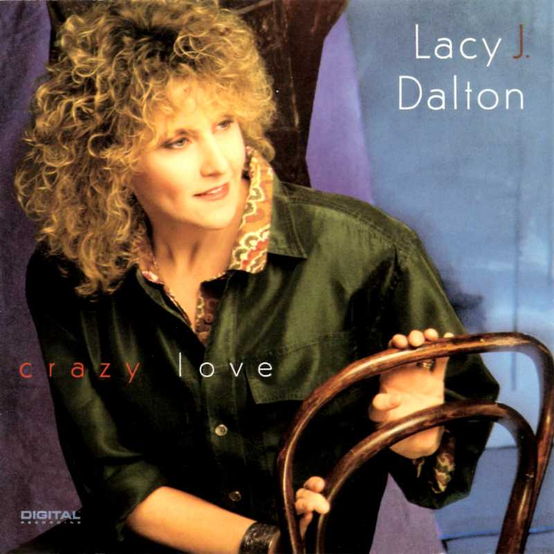 Lacy J Dalton - Crazy Love(Country Music vinyl records and CDs for sale