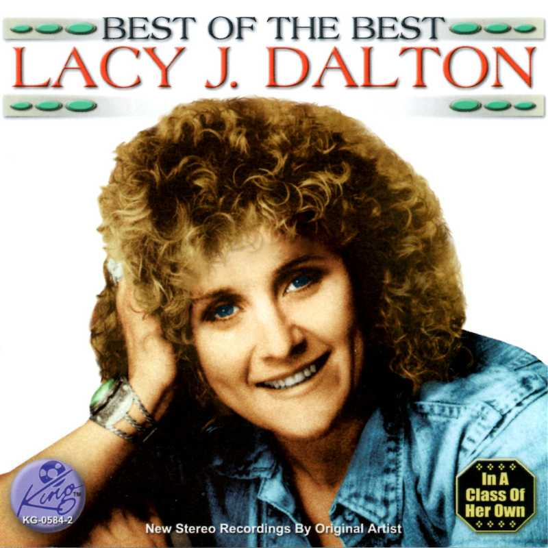 Lacy J Dalton - The Best Of The Best Of Lacy J Dalton(Country Music vinyl records and CDs for sale