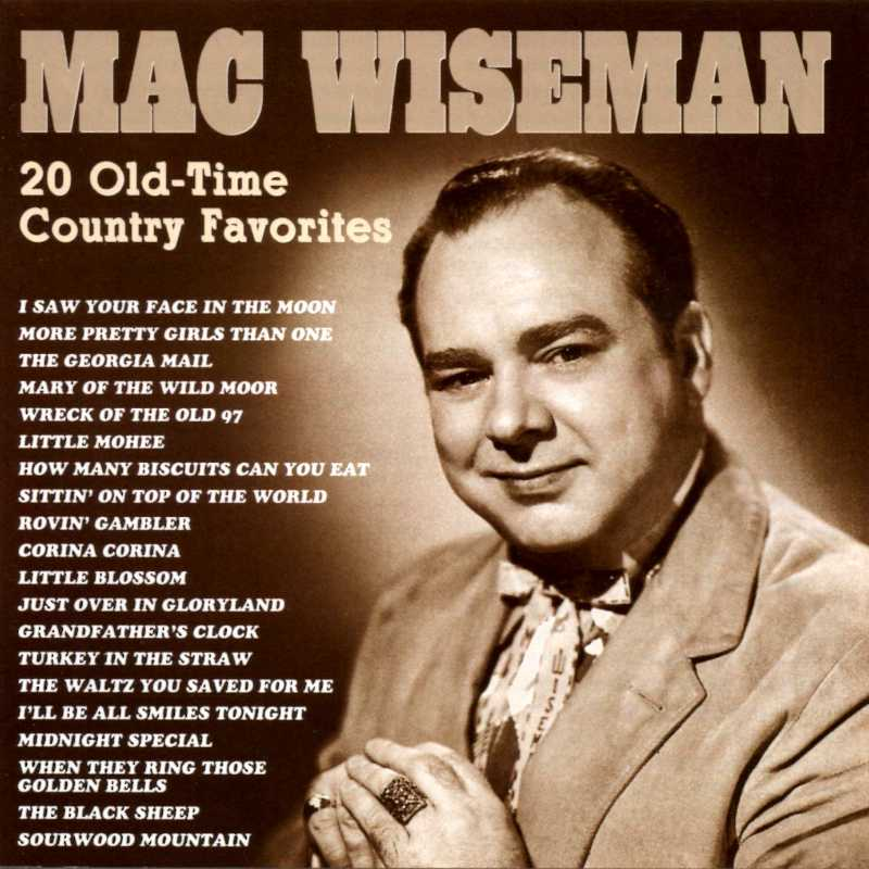 "<img src=""../../graphics/__compact-discs/mac-wiseman-precious-memories.jpg"" alt=""Mac Wiseman - Twenty Old Time Country Favorites(Country Music vinyl records and CDs for sale)"