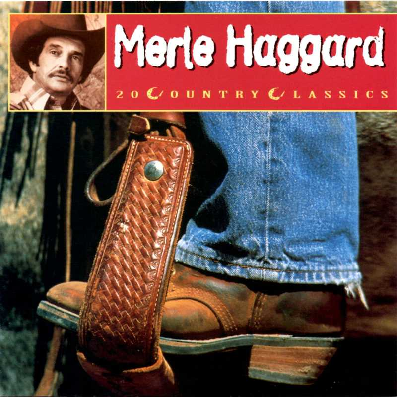 Merle Haggard - Twenty Country Classics (Country Music vinyl records and CDs for sale)