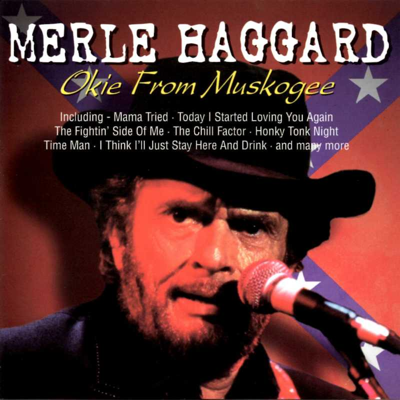 Merle Haggard - Okie From Muskogee (Country Music vinyl records and CDs for sale)