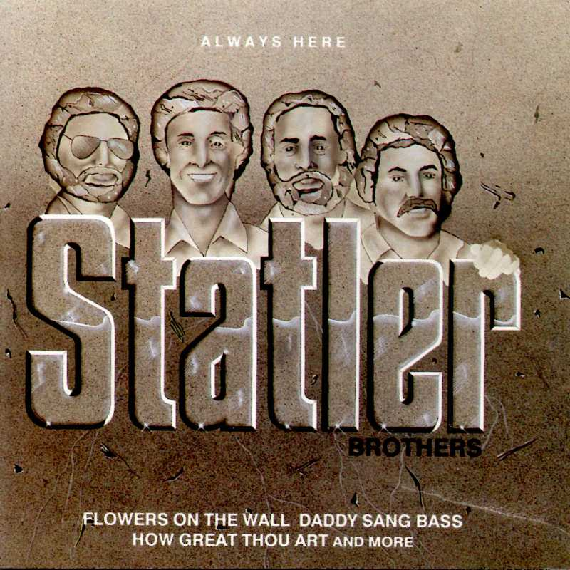 The Statler Brothers - Always Here (Country Music vinyl records and CDs for sale)
