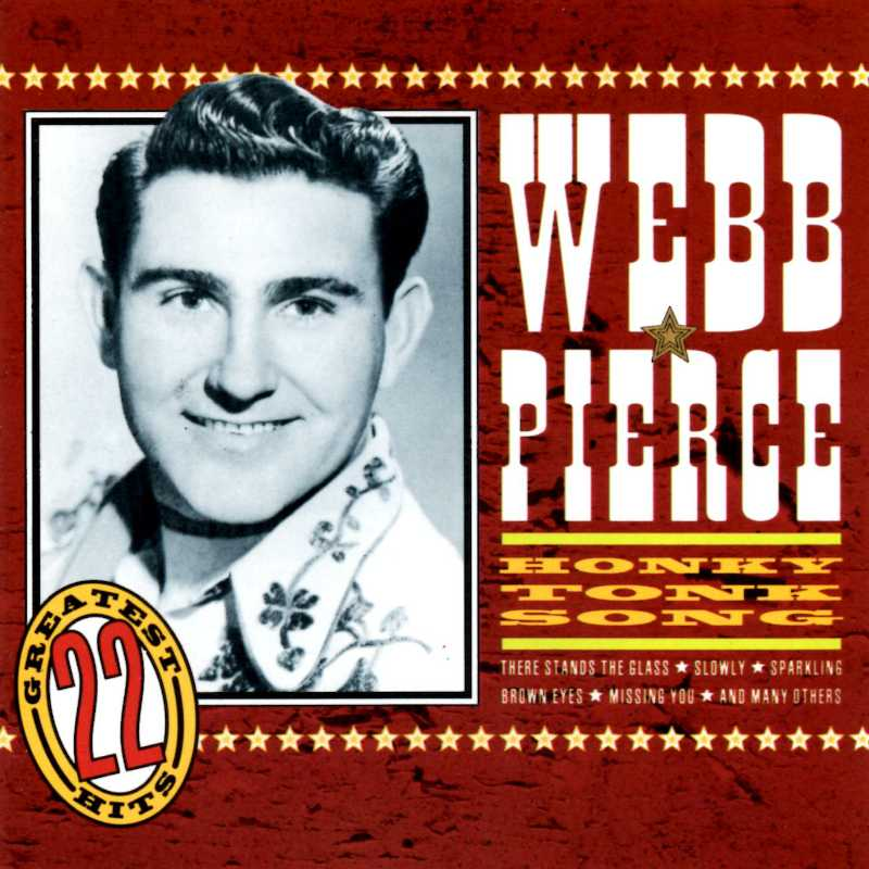 Webb Pierce - Honky Tonk Song(Country Music vinyl records and CDs for sale)