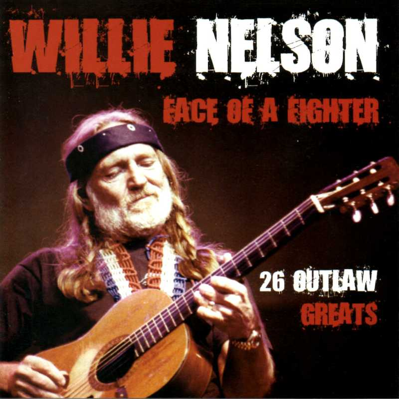 Willie Nelson - Face Of A Fighter(Country Music vinyl records and CDs for sale)
