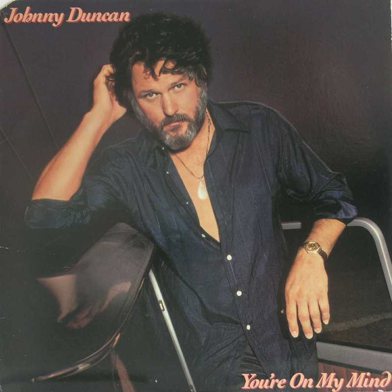 Johnny Duncan - You're On My Mind (Country Music vinyl record for sale)