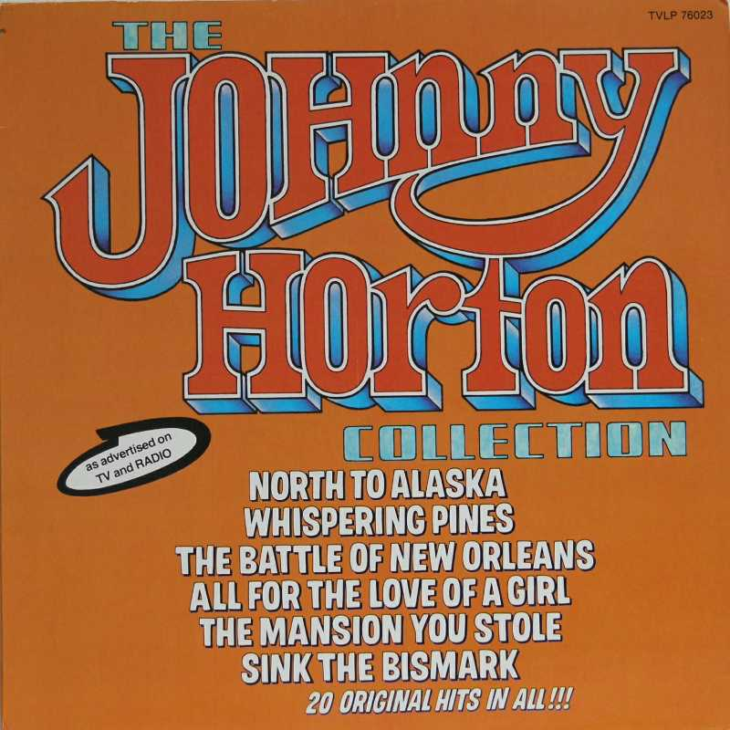 Johnny Horton - The Johnny Horton Collection (Country Music vinyl record for sale)