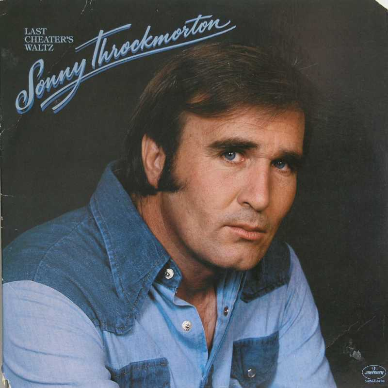 Sonny Throckmorton - Last Cheater's Waltz (Country Music vinyl record for sale)