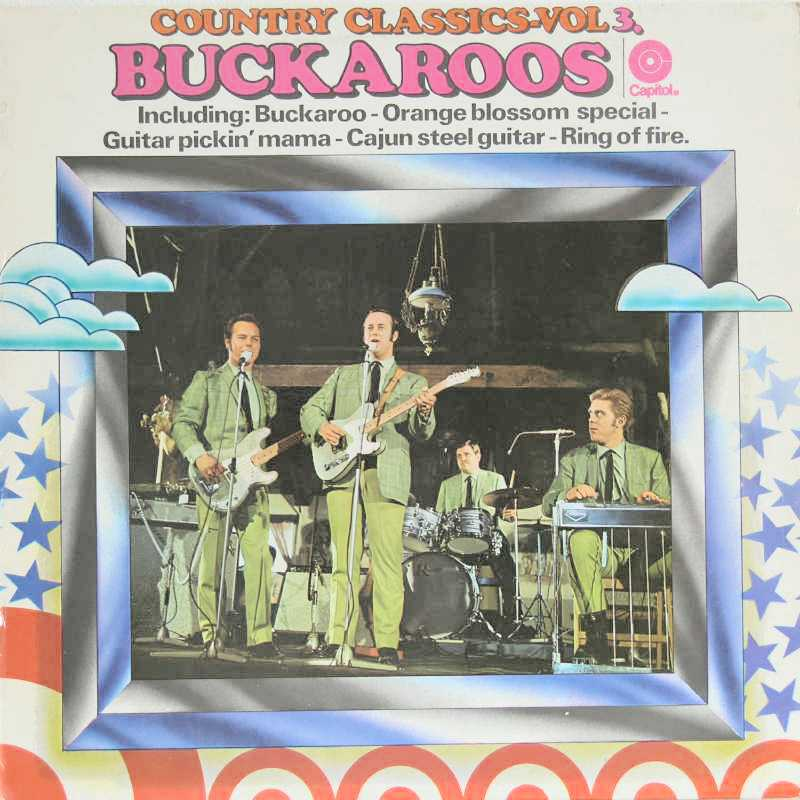 The Buckaroos - Country Classics Volume 3 (Country Music vinyl record for sale)