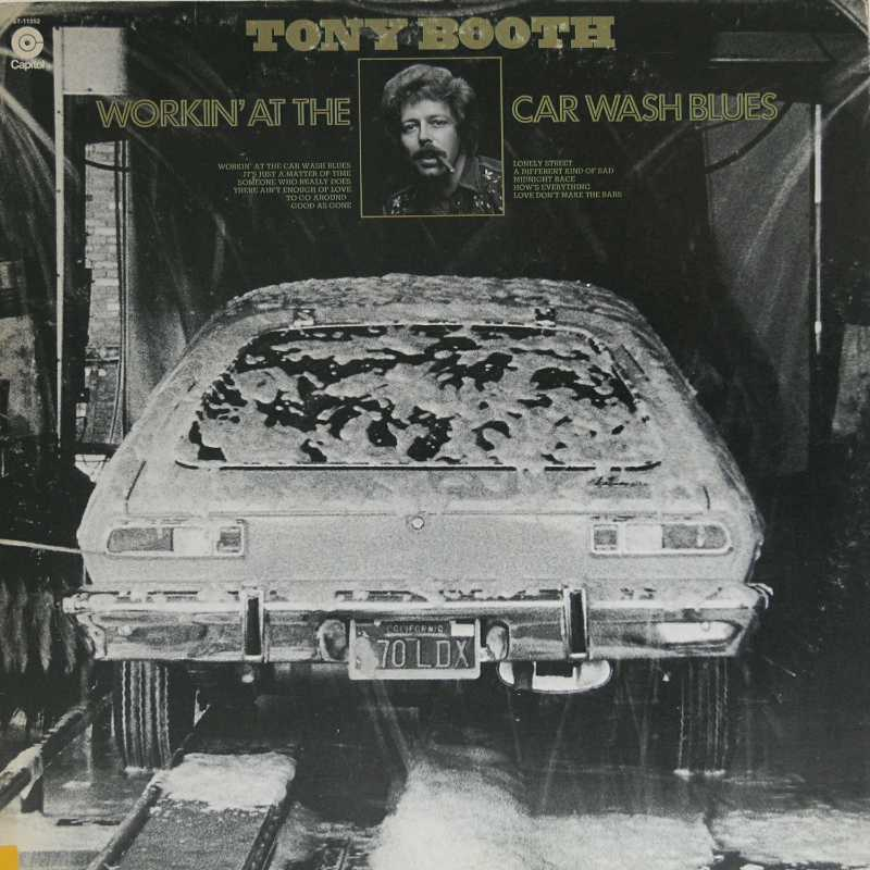 Tony Booth - Working At The Car Wash Blues (Country Music vinyl record for sale)
